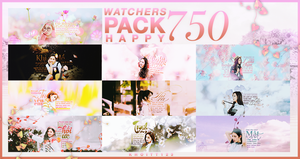[pack.happy 750 watchers] by KhoiTT123