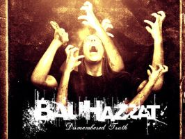 BauHazzat - Dismembered Truth by aryaz