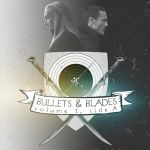 Bullets and Blades, Fanmix Cover Art by crushing83
