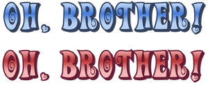 """""""Oh, Brother"""" Official Logos by jijikero"""