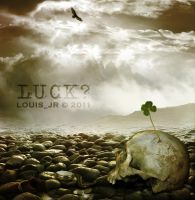 Luck? by Louis-Jr