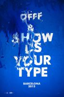 Show us Your Type | OFFF Barcelona 2013 by mOsk