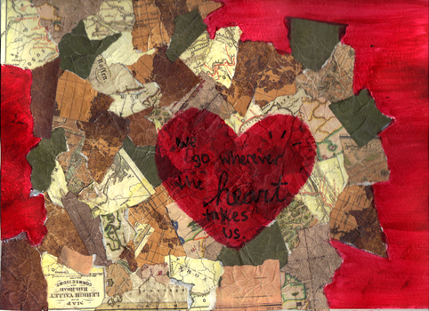 We go wherever the heart takes us by dreamycards