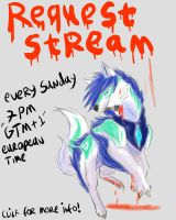 request stream by xBlackfangx