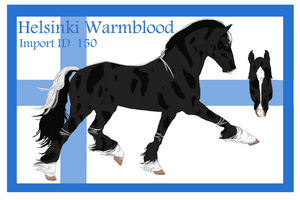 The Helsinki Warmblood Import ID 150# by LiaLithiumTM