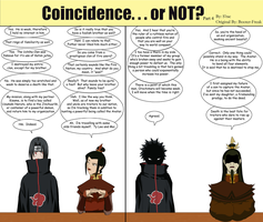 Coincidence...or NOT? Part 4 by SractheNinja