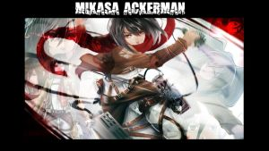 Mikasa Ackerman wallpaper by Dinocojv