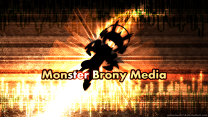 Monster Brony Media Wallpaper by Game-BeatX14