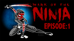 Let's Play Mark of The Ninja! by Bobfleadip