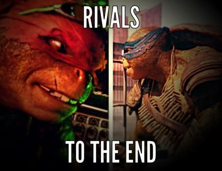 Rivals To The End by NinjaTurtlesRock