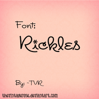 Font Rickles. by TheVintageRose