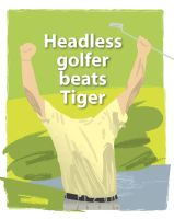 Headless Golfer by parka