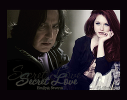 Severus+Emily-Secret Love by RedPassion