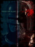 Dead or alive, I am the law. by lagerea