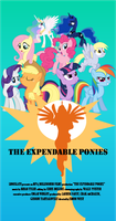 The Expendable Ponies by Bronyman1995