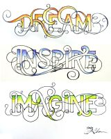 Dream. Inspire. Imagine by unknowninspiration