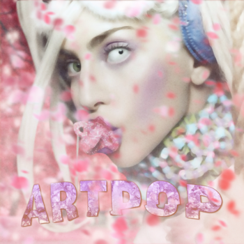#18~ Lady Gaga - ARTPOP by KingTapir