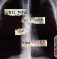 X-RAY me:for I do not lie by ProspectOfTwilight