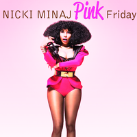 Nicki M. - Pink Friday by ChaosE37