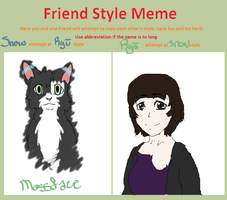 Friend Style Meme ~with AbominalSnowDemon by TheDragonInTheCenter