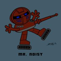 14. Mr. Noisy by hiredhand