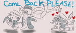 Plz Come Back by awesomewolf123