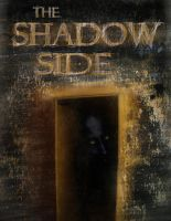 The Shadow Side: Issue 1 cover by DrewtheUnquestioned