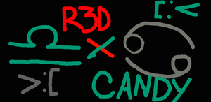 R3D x CANDY by timaeusTestifies
