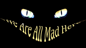 We are all mad here by GoldenKun
