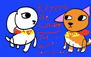 Krypto The Superdog~The Movie! (Updated Again!!!) by DixieDevated