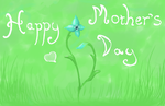 Mother's Day  by OpalescentSky