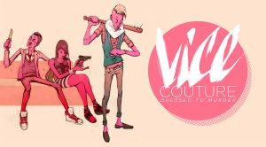 Vice Couture by muffinman388