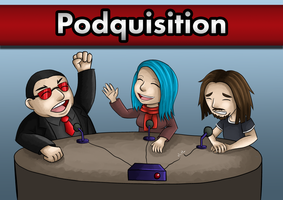 The Podquisition Crew by Bekbelle