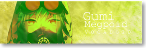 Gumi Megpoid V.1 Signature Banner By Me by Laurello7