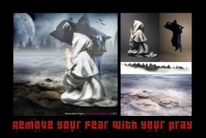 Remove Your Fear With Your Pray by shiuart