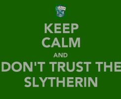 Keep Calm: Slytherin by Stop-My-Fall