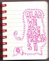 glad we are friends by helloraadio