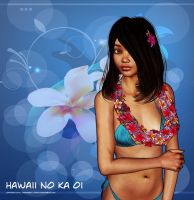 Hawaii No Ka Oi by tkdoherty