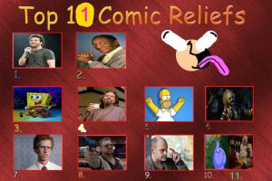 My Top 11 Comic Reliefs Meme by Normanjokerwise