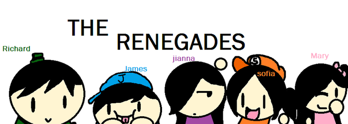 THE RENEGADES by Sofiatheplumber