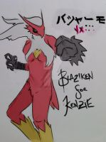 Blaziken for Kenzie by vekkstheglorious