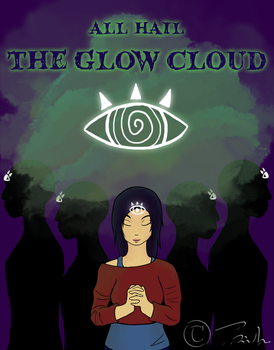All Hail the Glow Cloud by woodenpen